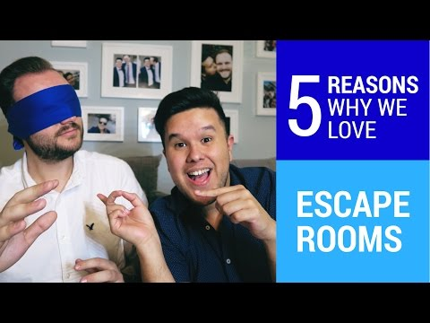 ESCAPE ROOMS - 5 Reasons Why Escape Rooms are awesome