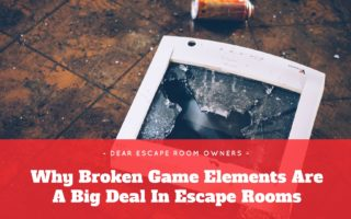 Why Broken Game Elements Are A Big Deal in Escape Rooms
