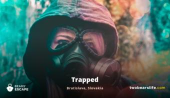 Trapped - Bratislava